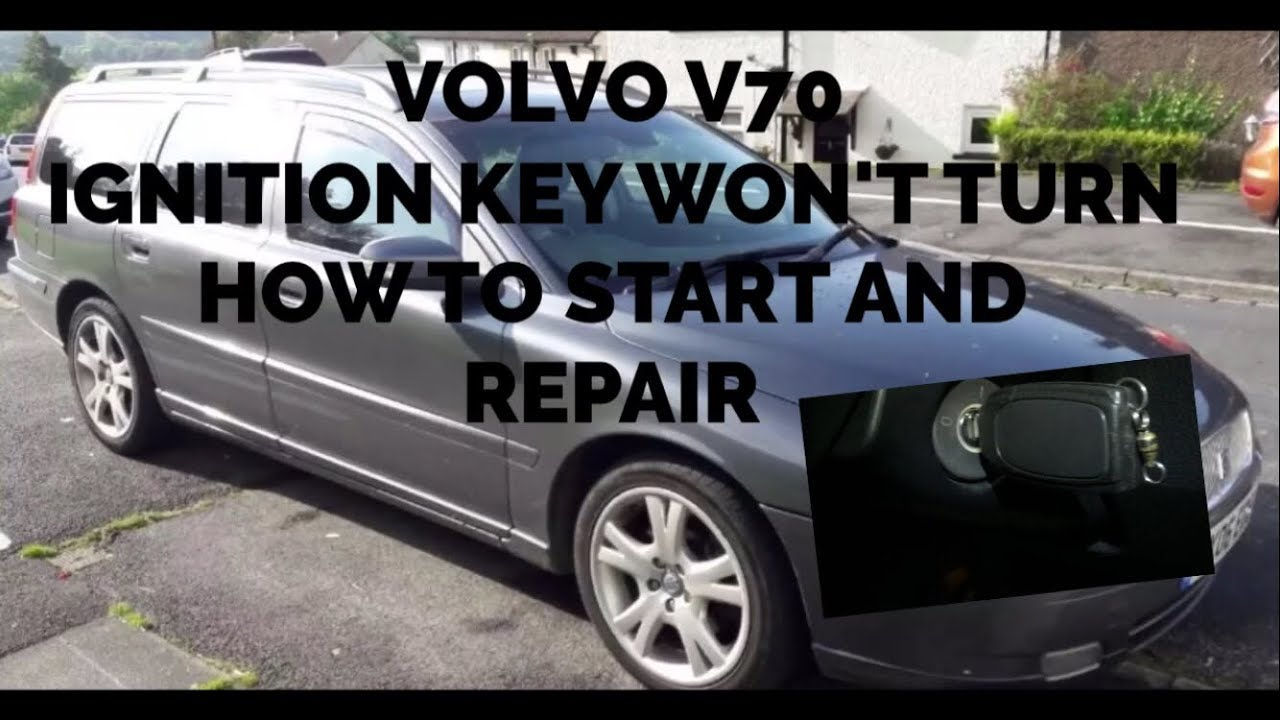 Volvo V70 Key Wont Turn In The Ignition How To Start And Repair C70 1998 Switch Wiring Diagram S70