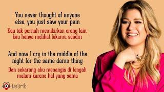 Because Of You - Kelly Clarkson (Lyrics video dan terjemahan)