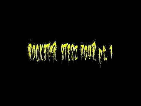 ROCKSTAR STEEZ tour pt.1 DOCUMENTARY * HAHA CREW