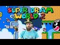 Super Dram World 2 (The Mario Game from Heck) [#01]