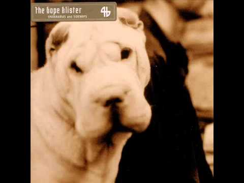 The Hope Blister - Friday Afternoon