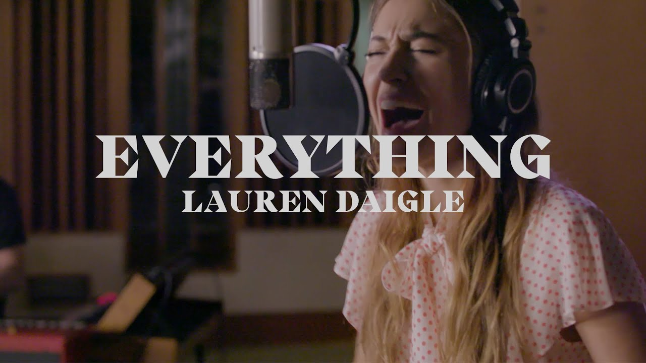 Download Lauren Daigle - Everything (Starstruck Sessions)
