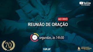 REUNIÃO DE ORAÇÃO - 22/02/2021