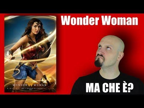 WONDER WOMAN - MA COME SI FA!?
