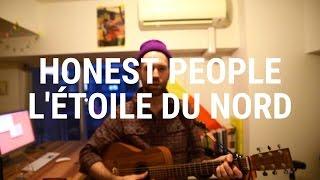 Honest People - L'Étoile Du Nord