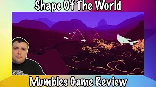 Shape Of The World - Mumbles Game Review - Buy or Pass?