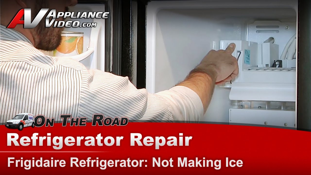 Refrigerator Repair Diagnostic Not Making Ice Frigidare Electrolux Models You