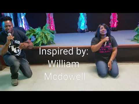 Falling on my knees! William Mcdowell
