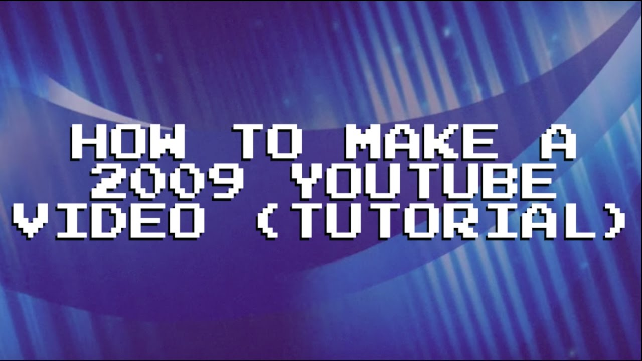 How to make a 2009 youtube video tutorial youtube how to make a 2009 youtube video tutorial baditri Image collections