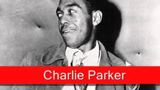 Charlie Parker: Slow Boat To China