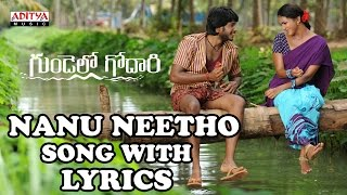 Nanu Neetho Full Song With Lyrics - Gundello Godari Songs - Manchu Lakshmi, Aadhi, Ilayaraja