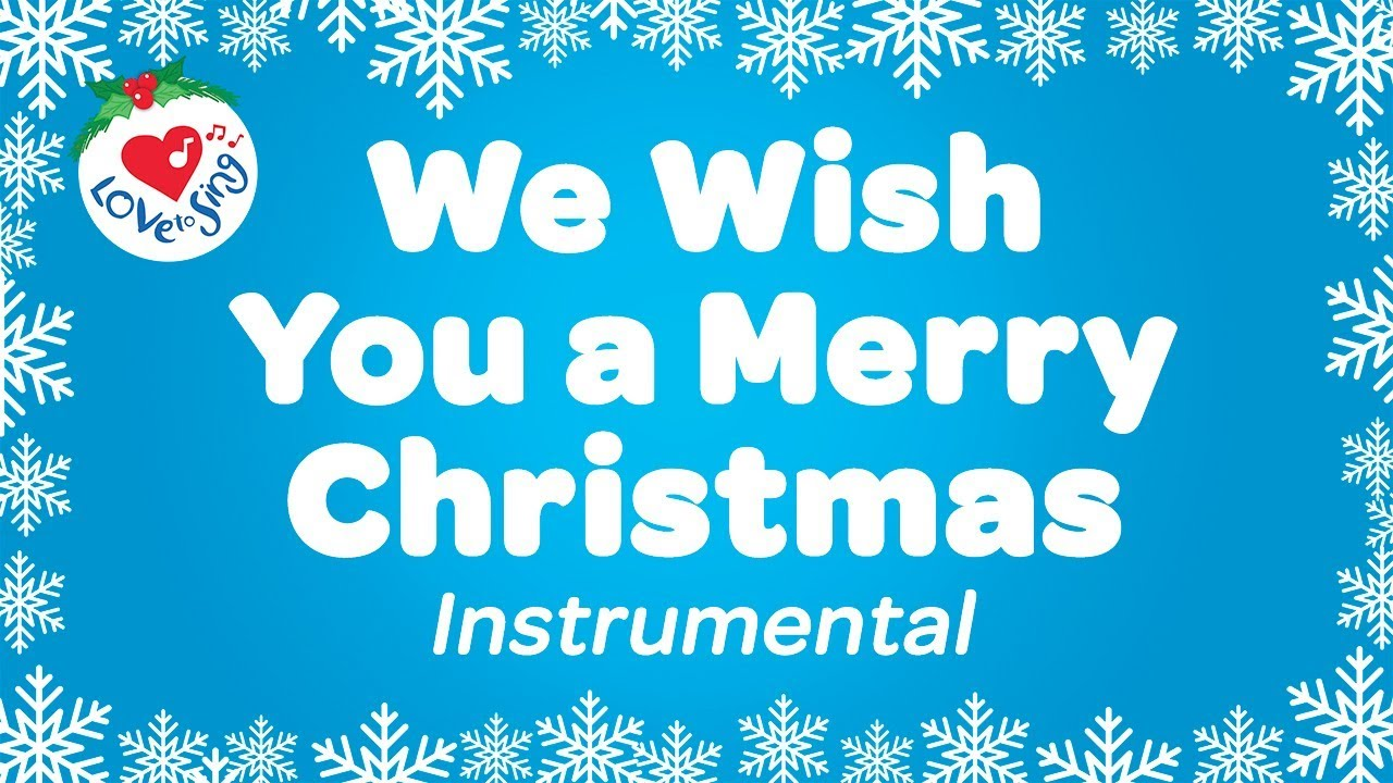 We Wish You a Merry Christmas Karaoke Instrumental Christmas Songs ...