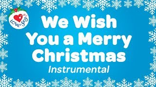 We Wish You a Merry Christmas Karaoke Instrumental Christmas Songs