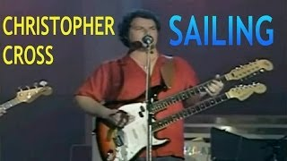 Christopher Cross | Sailing (Music Video) | Yacht Rock Music