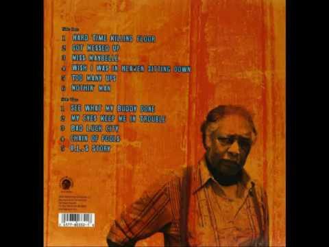 R.L Burnside - Wish I Was In Heaven Sitting Down (Full Album)