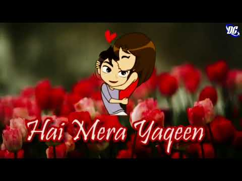 Love Song Tujhko Main Rakh Lu Waha | Female Version + Couple Love Stickers + WhatsApp Status | DC |