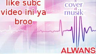 COVER PIANO DUA PILIHAN YUNITA ABABIL..#alwanskeyy#