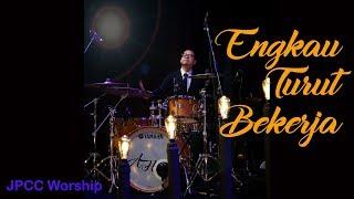 Download lagu Engkau Turut Bekerja - JPCC Worship