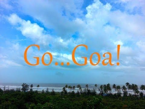 Go...Goa!