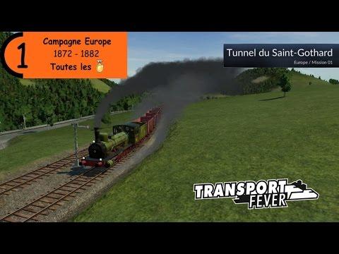 [Transport Fever][Campagne Europe][All Medals] #1 : Le tunnel du Saint-Gothard