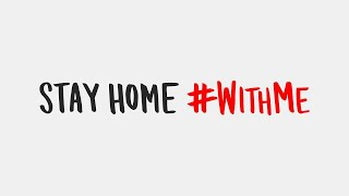 #StayHome and help save lives #WithMe