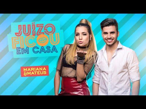 Mariana e Mateus - Juízo Ficou Em Casa (CLIPE OFICIAL)