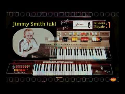 Welson Organs - Riviera Royale. Music by Jimmy Smith (uk)
