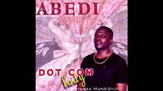 Abedi - Dot Com Lady (Waiyanza Mang'ondo)