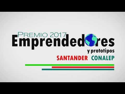 Premio Emprendedores y Prototipos Santander-CONALEP 2017