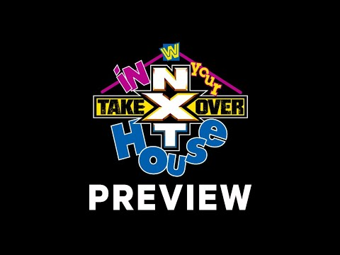 WWE NXT In Your House Preview And LIVE Chat | WWE Aftermath