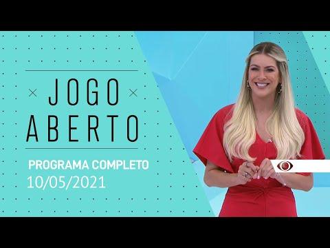 JOGO ABERTO - 10/05/2021 - PROGRAMA COMPLETO