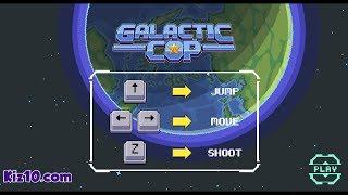Galactic Cop | El Policía galáctico