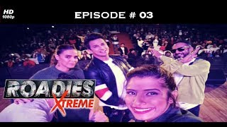 Roadies Xtreme - Episode  03 - Did Harpwit cross the line with Neha?