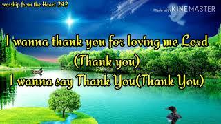"Mr Walter Hawkins -""Thank You Lord"" Lyrics  SUBSCRIBE!!💖💖💖💖"