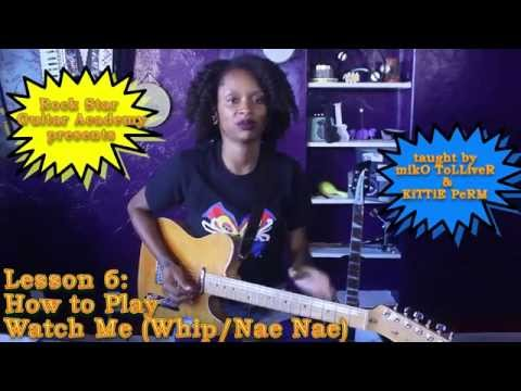 "Watch Me (Whip/Nae Nae) - Silentó - ""Guitar Basics"" - Lesson 6 - Chord Tab Play Along - Dance"