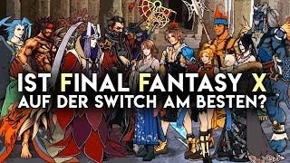 Sind Final Fantasy X & X-2 auf Nintendo Switch am Besten?