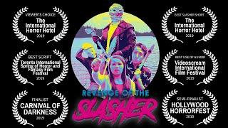 Revenge of the Slasher (Short 2018)