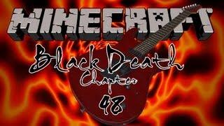 "Heavy-Metal-Maniac ""Black Death"" - Minecraft 「PC」 #048"