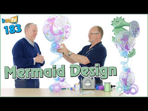 Make a Mermaid Balloon Design with Chris Horne - BMTV 183