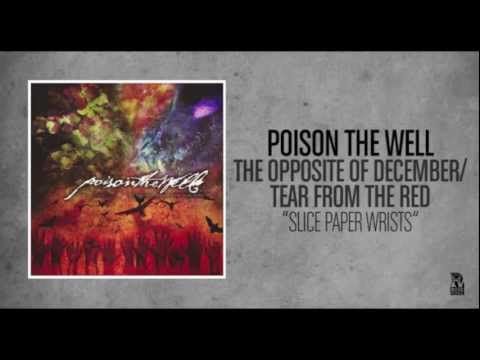 Poison The Well - Slice Paper Wrists