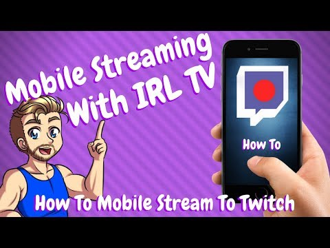 How To Mobile Stream To Twitch / IRLtv App Tutorial