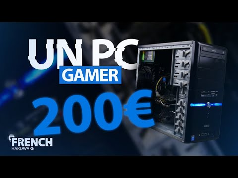 200€ DÉFI PC GAMING PAS CHER !