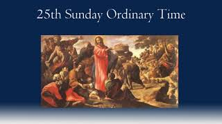 25th Sunday Ordinary Time
