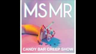 MS MR - Candy Bar Creep Show (EP) Full Album