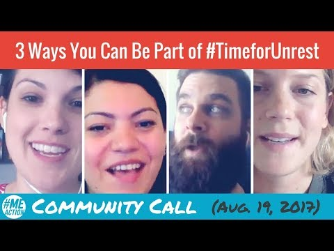 Community Call: 3 ways you can be part of #TimeforUnrest
