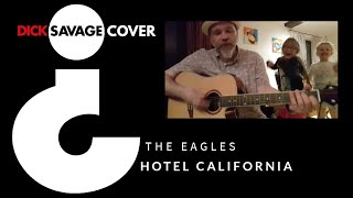 Dick Savage - Hotel California (Eagles cover version)