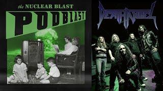 NUCLEAR BLAST PODBLAST – Episode 6: Death Angel, Possessed, Graveyard (OFFICIAL NB PODCAST)