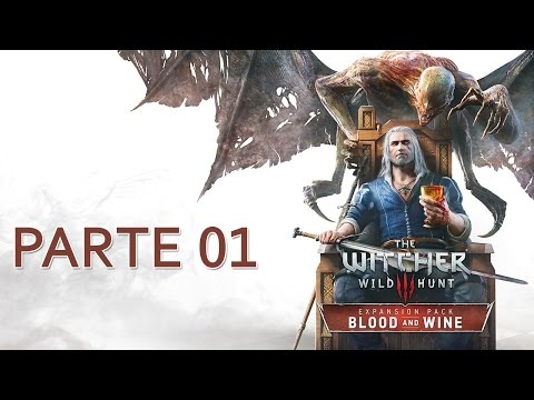 The Witcher 3: Blood & Wine (PS4) - DUBLADO - Detonado - Primeiros 94 Minutos - PARTE 1
