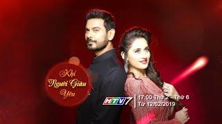Khi Người Giàu Yêu | Phim tình cảm Ấn Độ | 17h trên HTV7 từ thứ 2 đến thứ 6