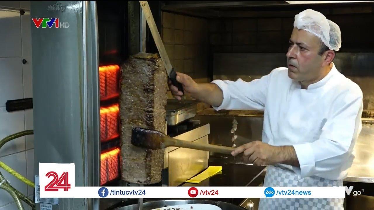 Doner Kebab và hình ảnh Thổ Nhĩ Kỳ   VTV24